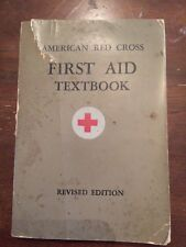 1945 American Red Cross First Aid Textbook Revised Edition