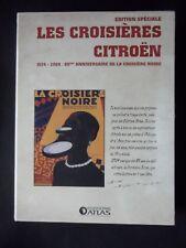 LES CROISIÈRES CITROËN - CROISIÈRE JAUNE ET NOIRE - NEUF - 2 VOLUMES