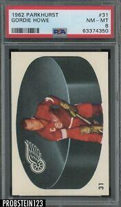 1962 Parkhurst Hockey #31 Gordie Howe Detroit Red Wings HOF PSA 8 NM-MT