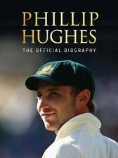 Phillip Hughes: The Official Biography by Peter Lalor, Malcolm Knox NEW HARDBACK