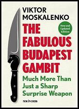 The Fabulous Budapest Gambit: Much More Than Just a Sharp Surprise Weapon (Paper