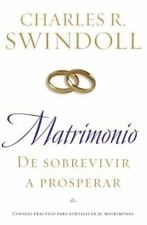 Matrimonio: De sobrevivir a prosperar: Consejo práctico para fortalecer su