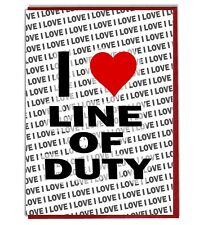 Greeting Card - Birthday card - I Love Line of Duty