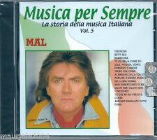 Mal. I Successi (2000) CD NUOVO Betty Blu. Furia. Parlami d'amore Mariù. Yeeeeh!