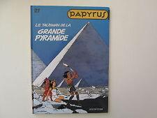 PAPYRUS T21 TBE LE TALISMAN DE LA GRANDE PYRAMIDE