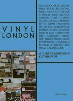 Vinyl London A Guide to Independent Record Shops by Tom Greig 9781788840156