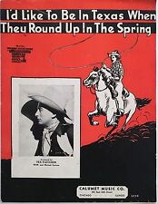 "1937 TEX FLETCHER COWBOY SHEET MUSIC ""I'D LIKE TO BE IN TEXAS WHEN THEY ROUND UP"