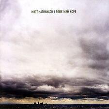 Matt Nathanson - Some Mad Hope     *** BRAND NEW CD ***