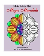 Coloring Books for Adults: Magic Mandala: Adult Coloring Book  ... Free Shipping