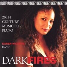 DARK FIRES: 20TH CENTURY MUSIC FOR PIANO NEW CD
