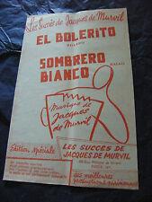 Partition El Bolerito Sombrero Bianco  Jacques de Murvil 1959