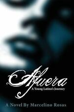 Afuera: A Young Latino's Journey: By Marcelino Rosas