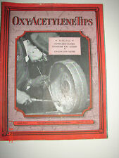 OXY-ACETYLENE TIPS - April 1932 - Linde Air Products Co. - Nice Cover