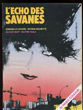 L'ECHO DES SAVANES 1ère SERIE N°84. Janvier 1982