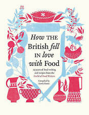 How the British Fell in Love with Food