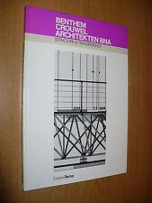 BENTHEM CROUWEL ARCHITEKTEN BNA STRUCTURE & TRANSPARENCY EDIZIONI TECNO 1988