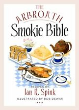 The Arbroath Smokie Bible by Iain R. Spink Book The Cheap Fast Free Post