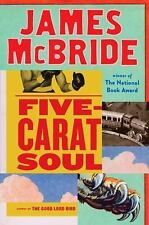 FIVE CARAT SOUL by James McBride (2017, Hardcover) NEW FREE SHIP 1ST ED.