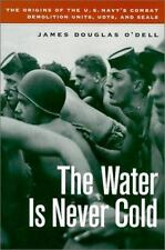 NEW Water Is Never Cold by James Douglas O'Dell (2000) HC 1st