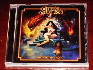 Eternal Champion: Ravening Iron CD 2020 No Remorse Records EU 0744430522922 NEW