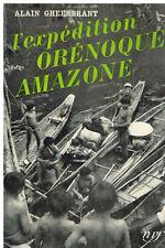 Gheerbrant L'EXPÉDITION ORÉNOQUE AMAZONE 1952 - NRF/Gallimard