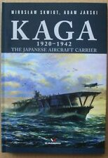 Kaga 1920 - 1942. The Japanese Aircraft Carrier - Kagero ENGLISH  Hardback