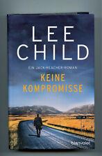 """"""" KEINE  KOMPROMISSE """"  von Lee Child"""