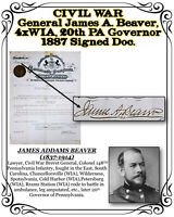 CIVIL WAR General JAMES A. BEAVER, 4x WIA, 20th PA Gov. 1887 Signed Doc