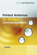 Printed Antennas for Wireless Communications by Rod Waterhouse: New