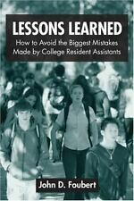 Lessons Learned: How to Avoid the Biggest Mistakes Made by College Resident