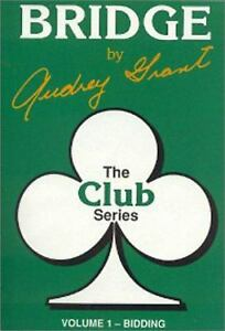 The Club Series: Introduction to Bridge - Bidding by Audrey Grant