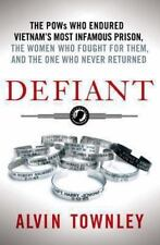 Defiant: The POWs Who Endured Vietnam's Most Infamous Prison, the-ExLibrary