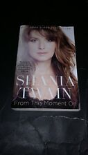 SHANIA TWAIN - FROM THIS MOMENT ON BOOK