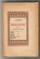 LETTERE di NICCOLO' PUCCINI pubblicate per le onoranze resegli in Pistoia 1889
