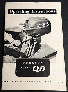 VINTAGE JOHNSON OUTBOARD QD OPERATORS OWNERS MANUAL P/N 302225  (412)