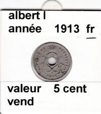 FB 2 )pieces d'albert I  5 cent 1913  belgique