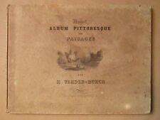 VANDERBURCH : NOUVEL ALBUM PITTORESQUE DE PAYSAGES, 1850.