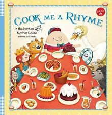 NEW - Cook Me a Rhyme: In the kitchen with Mother Goose