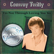 FREE US SHIP. on ANY 3+ CDs! NEW CD Conway Twitty: I'm Not Through Loving You Ye