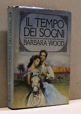 IL TEMPO DEI SOGNI - B.Wood [libro]