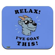 Relax I've Goat This Got Funny Humor Low Profile Thin Mouse Pad Mousepad