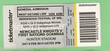 #D92. USED NEWCASTLE KNIGHTS V FIRST NATIONS GOANNAS RUGBY LEAGUE TICKET