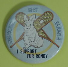 1987 I Support Fur Rendezvous Anchorage Alaska Trapping Pin Button...Free Ship!