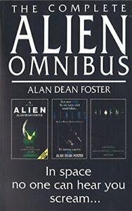 """The Complete Alien Omnibus: """"Alien"""", """"Aliens"""",... by Foster, Alan Dean Paperback"""