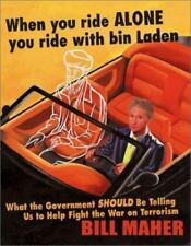 When You Ride Alone You Ride with Bin Laden: What the Government Should Be Telli