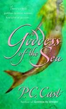 Goddess of the Sea (Goddess Summoning, Book 1) by Cast, P. C.
