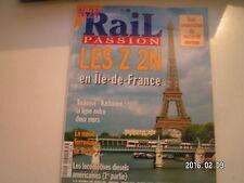 ** Rail Passion n°24 Les Z 2N en île de France / Noeud ferroviaire de Berlin