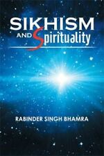 Sikhism and Spirituality (Paperback or Softback)