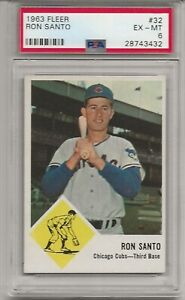 1963 FLEER #32 RON SANTO, PSA 6 EX-MT, SET BREAK - HOF, CHICAGO CUBS, L@@K !