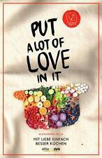Put a Lot of Love in It von Alexandra Palla (2015, Taschenbuch)